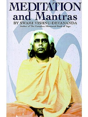 Meditation and Mantras by Swami Vishnu-Devananda