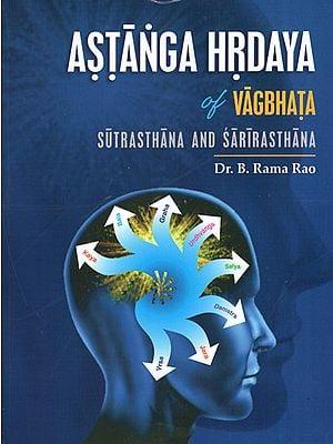 Astanga Hrdaya of Vagbhata
