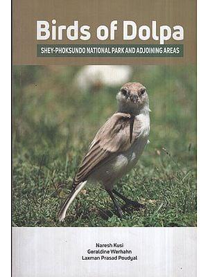 Birds of Dolpa (Shey-Phoksundo National Park and Adjoining Areas)
