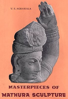 Masterpieces of Mathura Sculpture