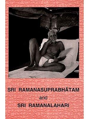 Sri Ramana Suprabhatam and Sri Ramana Lahari