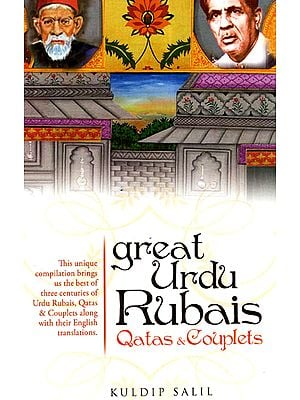 Great Urdu Rubais Qatas and Couplets