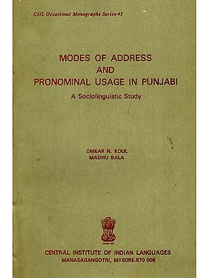 Modes of Address and Pronominal Usage in Punjabi- A Sociolinguistic Study (An Old and Rare Book)