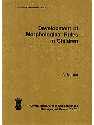 Development of Morphological Rules in Children (An Old book)
