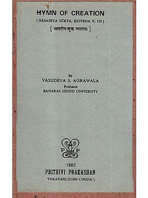 Hymn of Creation (Nasadiya Sukta, Rigveda X.129) - An Old and Rare Book