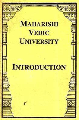 Maharishi Vedic University: Introduction