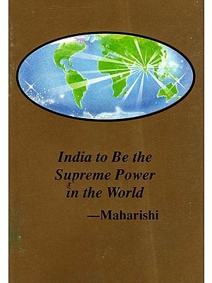 Maharishi's Programme to Make India the Supreme Power in the World