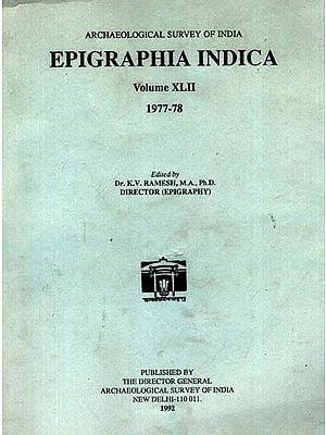 Epigraphia Indica Volume XLII: 1977-78 (An Old and Rare Book)