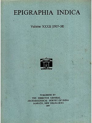 Epigraphia Indica Volume XXXII: 1957-58 (An Old and Rare Book)