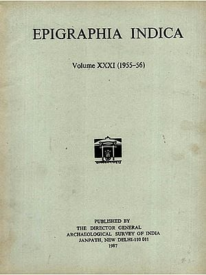Epigraphia Indica Volume XXXI: 1955-56 (An Old and Rare Book)