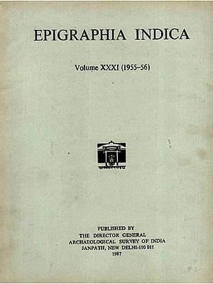 Epigraphia Indica Volume XXXI: 1955-56 (An Old and Rare Book)