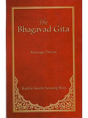 The Bhagavad Gita (Message Divine)