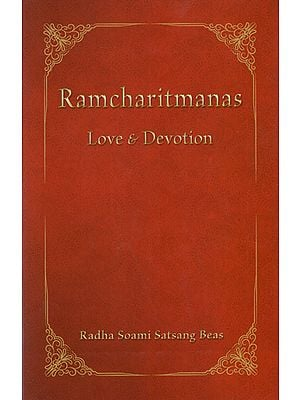 Ramcharitmanas (Love & Devotion)
