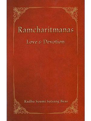 Ramcharitmanas (Love & Devotion)