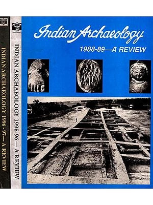Indian Archaeology- A Review (Set of 3 Volumes)