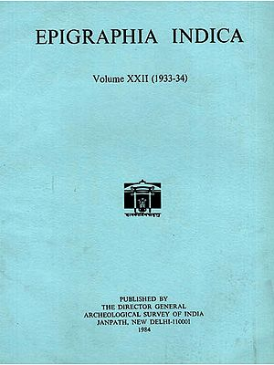 Epigraphia Indica Volume XXII: 1933-34 (An Old and Rare Book)