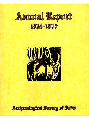 Annual Report of Archaeological Survey of India (1934-35)