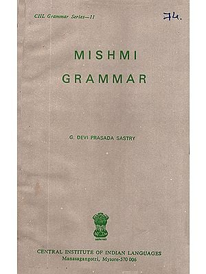 Mishmi Grammar (An Old and Rare Book)