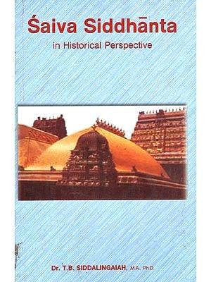 Saiva Siddhanta in Historical Perspective