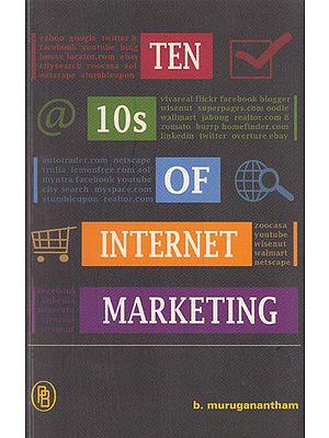 Ten 10s of Internet Marketing