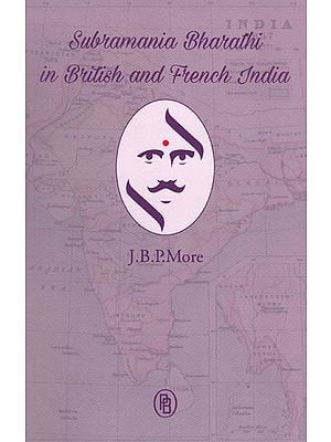 Subramania Bharathi in British and French India