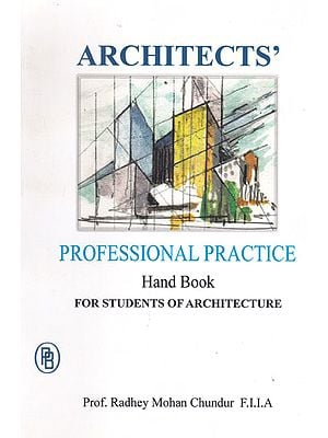 Architects Professional Practice Hand Book For Students of Architecture