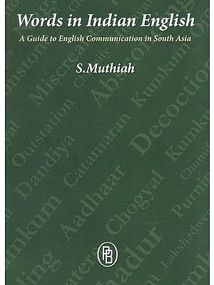 Words in Indian English (A Guide to English Communication in South Asia)