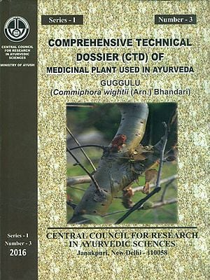 Comprehensive Technical Dossier (CTD) of Medicinal Plant Used in Ayurveda