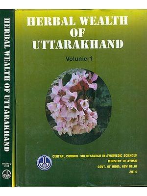 Herbal Wealth of Uttarakhand (Set of 2 Volumes)