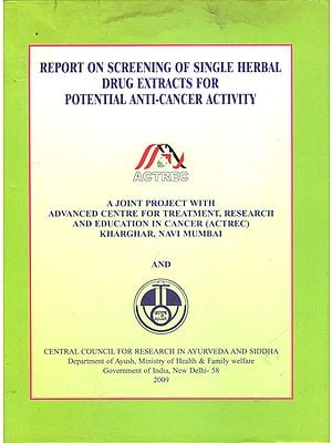 Report on Screening of Single Herbal Drug Extracts for Potential Anti-Cancer Activity