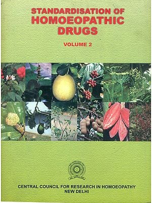 Standardisation of Homoeopathic Drugs (Vol-2)