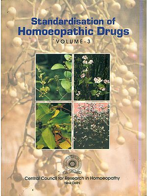 Standardisation of Homoeopathic Durgs (Vol-3)