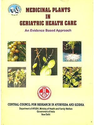 Medicinal Plants in Geriatric Health Care - An Evidence Based Approach