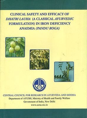 Clinical Safety and Efficacy of Dhatri Lauha - A Classical Ayurvedic Formulation in Iron Deficiency Anaemia (Pandu Roga)