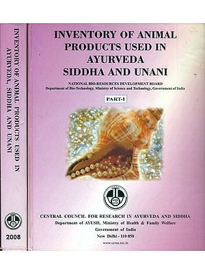 Inventory of Animal Products Used in Ayurveda Siddha and Unani (Set of 2 Volumes)
