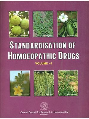 Standardisation of Homoeopathic Drugs (Vol-4)