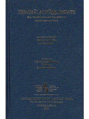 Tinaimalal Nurraimpatu (Text, Transliteration and Translations in English Verse and Prose)