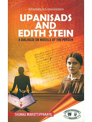 Upanisads and Edith Stein - A Dialogue on Models of the Person