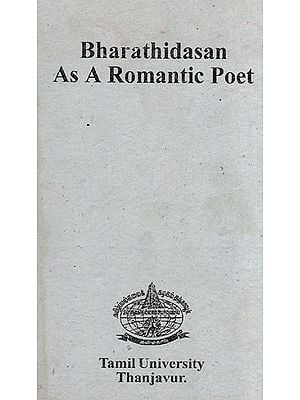 Bharathidasan As a Romantic Poet (An Old and Rare Book)