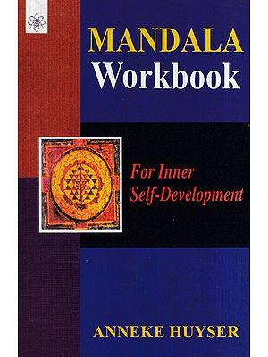 Mandala Workbook (For Inner Self-Development )