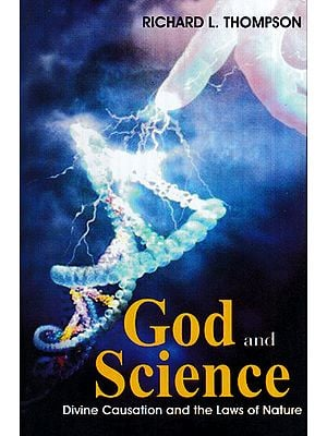 God And Science (Divine Causation and The Laws of Nature)