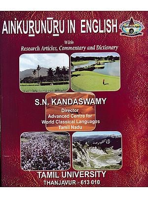 Ainkurunuru in English With Research Articles, Commentary and Dictionary