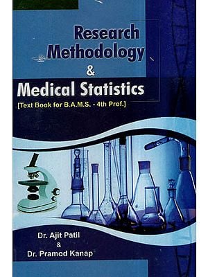 Research Methodology & Medical Statistics - Text Book for B.A.M.S.- 4th Prof