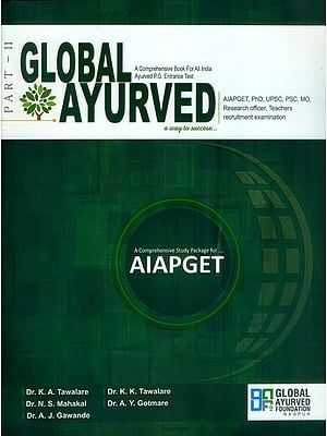 Global Ayurved- A Comprehensive Book For All India Ayurved P.G. Entrance Test (Vol-II)