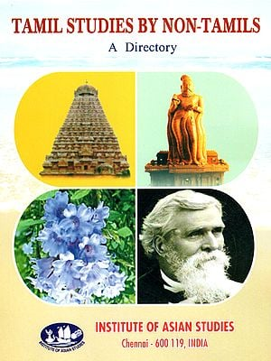 Tamil Studies by Non-Tamils (A Directory)