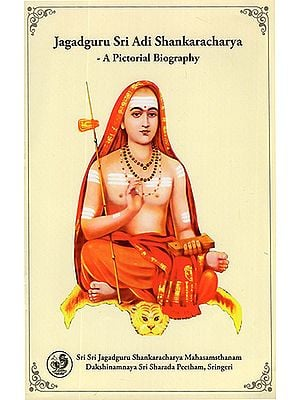 Jagadguru Sri Adi Shankaracharya (A Pictorial Biography)