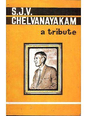 S.J.V. Chelvanayakam- A Tribute