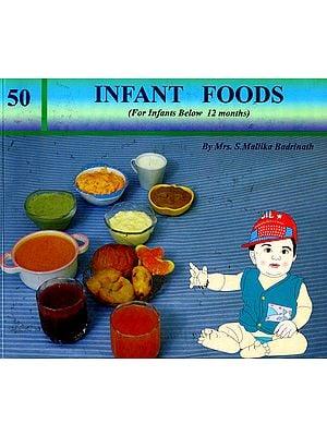 Infant Foods (For Infants Below 12 Months)