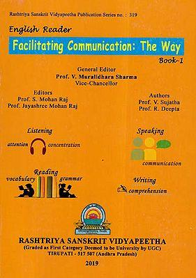 Facilitating Communication: The Way (Book- 1)