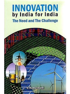 Innovation By India for India (The Need and The Challenge)